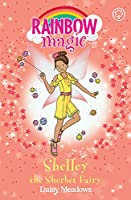 Rainbow Magic: Shelley the Sherbet Fairy: The Candy Land Fairies Book 4