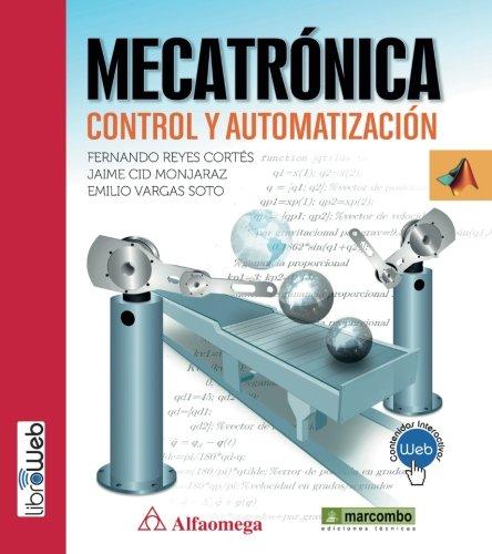 ++++MECATRÓNICA: CONTROL Y AUTOMATIZACIÓN