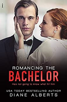 Romancing the Bachelor (A Hamilton Family Series Book 2) by [Diane Alberts]