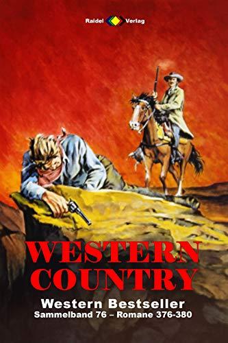 WESTERN COUNTRY Sammelband 76: Romane 376-380 (5 Western-Romane)