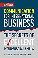 Collins Communication for International Business: The Secrets of Excellent Interpersonal Skills