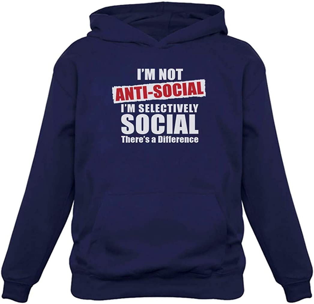 Social Im Selectively Social Personality Funny Women Hoodie Tstars Not Anti