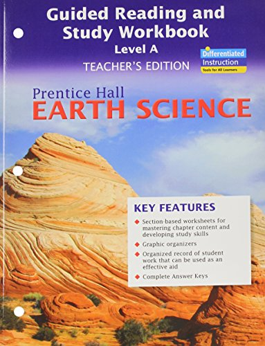 Compare Textbook Prices for Prentice Hall Earth Science: Guided Reading and Study Workbook, Level A, Teacher's Edition  ISBN 9780133627626 by Education, Pearson