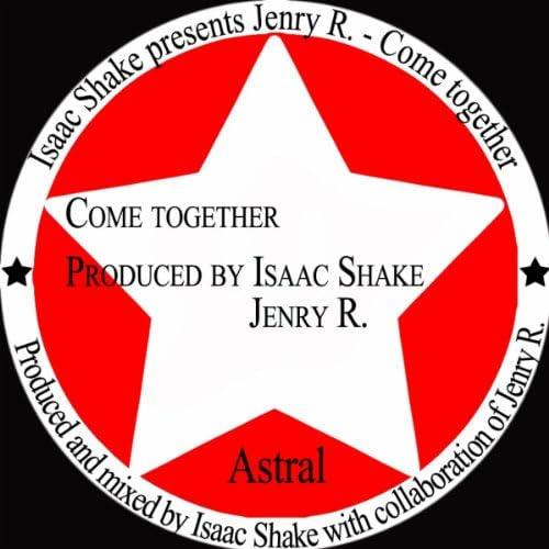Isaac Shake presents Jenry R.