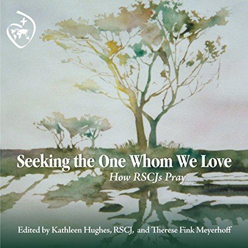Seeking the One Whom We Love audiobook cover art