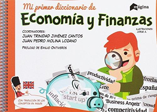 Mi primer diccionario de Economía y Finanzas