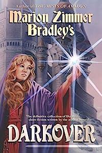 Marion Zimmer Bradley's Darkover (Darkover anthology Book 11)