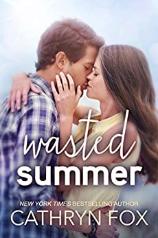 Wasted Summer (Stone Cliff Series, Book 2) by [Cathryn Fox]
