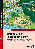 Warum ist der Regenbogen bunt?: Differenzierte Lesespurgeschichten und Arbeitsblaetter rund um Kinderfragen zum Thema Natur & Tiere (2. Klasse)