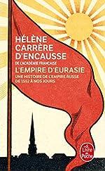L'Empire d'Eurasie de Hélène Carrère d'Encausse
