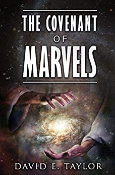 The Covenant of Marvels by [David E. Taylor]