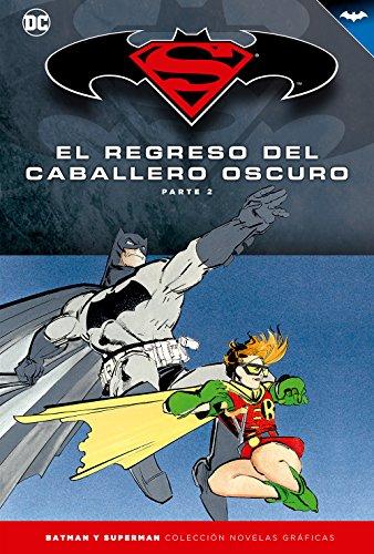 Superman y Batman núm. 06: El regreso del Caballero Oscuro (Parte 2)