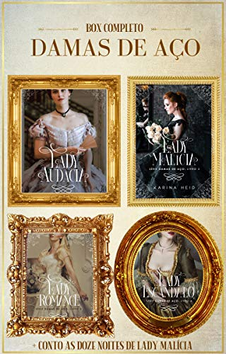 BOX COMPLETO DAMAS DE AÇO: Lady Audácia | Lady Malícia | Lady Romance | Lady Escândalo + As Doze Noites de Lady Malícia