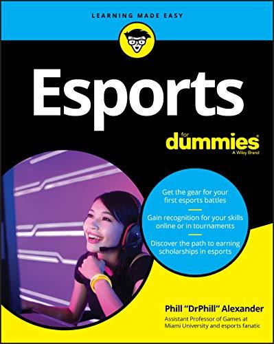 Esports For Dummies (For Dummies (Computer/Tech))