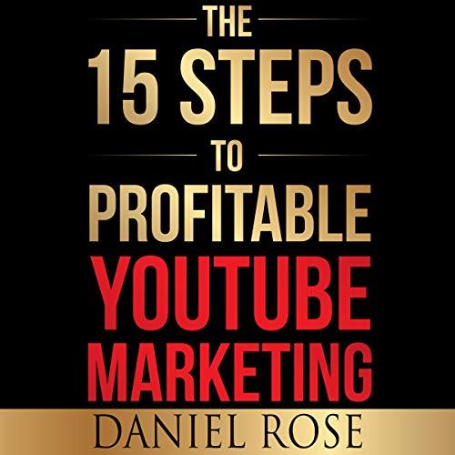 『The 15 Steps to Profitable YouTube Marketing』のカバーアート