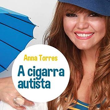 A Cigarra Autista