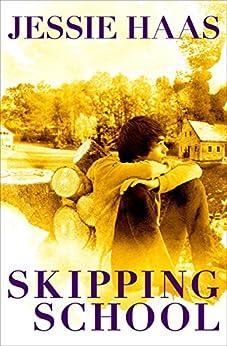 Skipping School by [Jessie Haas]