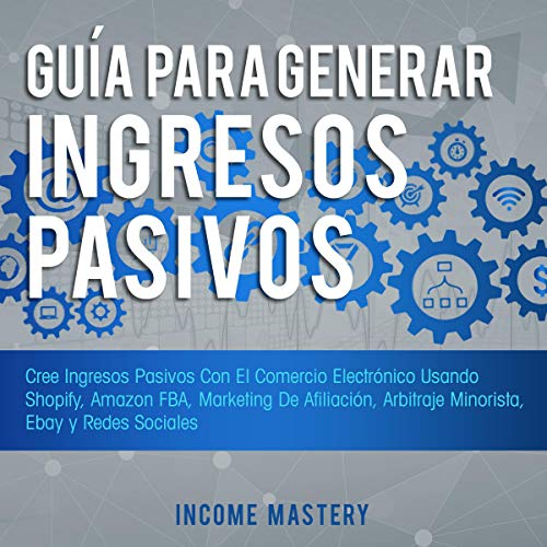 Guía Para Generar Ingresos Pasivos [Guide to Generate Passive Income] Titelbild