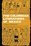 Pre-Columbian Literatures of Mexico (Volume 92) (The Civilization of the American Indian Series)