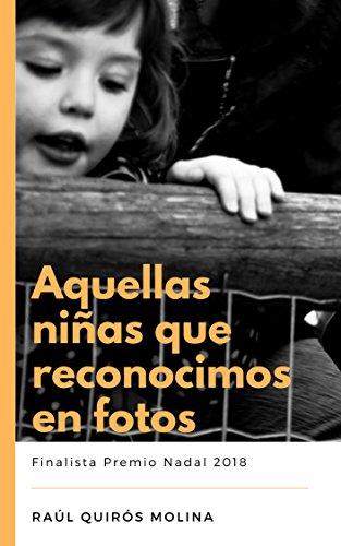 Aquellas niñas reconocimos fotos: Finalista Premio