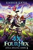 4X Four Hex: A 4X LitRPG Strategy Series (Avila Online)