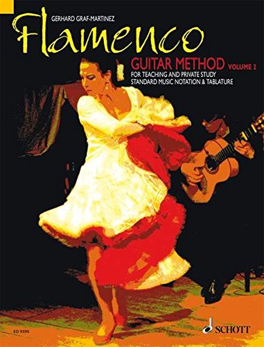 Flamenco Guitar Method: for Teaching and Private Study. Vol. 2. Gitarre.