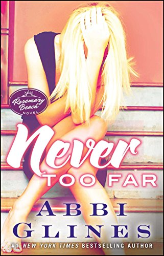 Download Never Too Far (The Rosemary Beach Series) 1476776016
