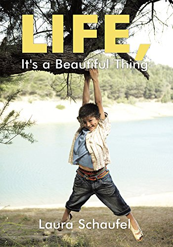 Life, It's a Beautiful Thing (English Edition)