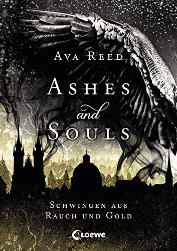 Ashes and Souls - Schwingen aus Rauch und Gold: Romantasy