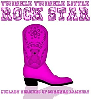 Lullaby Versions of Miranda Lambert