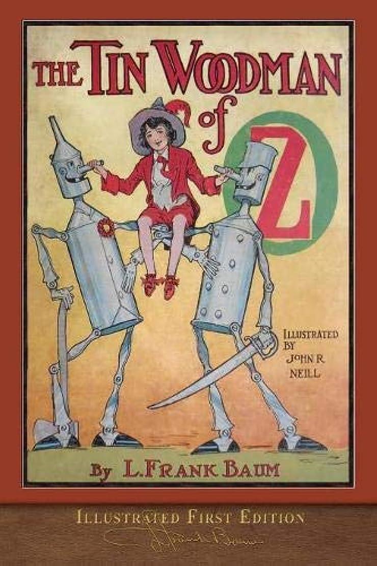 以内に疑問に思う余裕があるThe Tin Woodman of Oz (Illustrated First Edition): 100th Anniversary OZ Collection