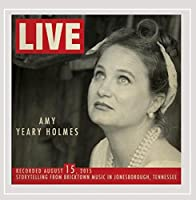 Amy Yeary Holmes Live