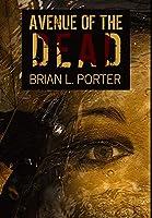 Avenue Of The Dead: Premium Hardcover Edition