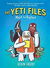 The Yeti Files #1: Meet the Bigfeet by Sherry, Kevin (September 30, 2014) Hardcover