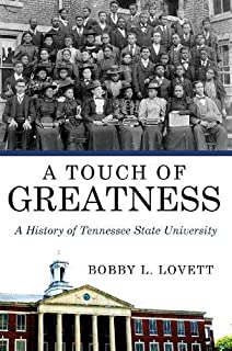 A Touch of Greatness: A History of Tennessee State University (America's Historically Black Colleges and Universities)