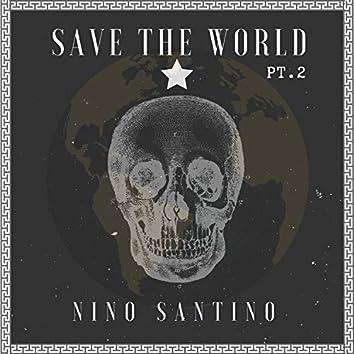 Save Da World, Pt. 2