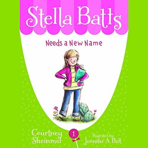 Needs a New Name: Stella Batts, Book 1 audiobook cover art