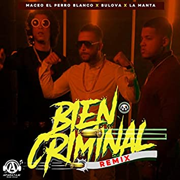 Bien Criminal (Remix)