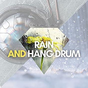 Rain and Hang Drum
