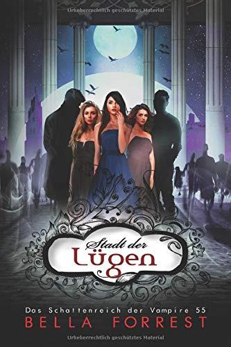 Das Schattenreich der Vampire 55: Stadt der Lügen
