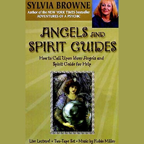 Angels and Spirit Guides     How to Call Upon Your Angels and Spirit Guide for Help              By:                                                                                                                                 Sylvia Browne                               Narrated by:                                                                                                                                 Sylvia Browne                      Length: 1 hr and 45 mins     249 ratings     Overall 4.2