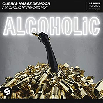 Alcoholic (Extended Mix)