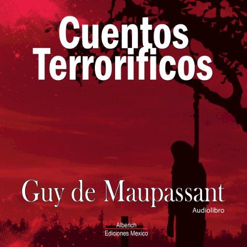 Cuentos Terrorificos [Terrifying Tales] audiobook cover art