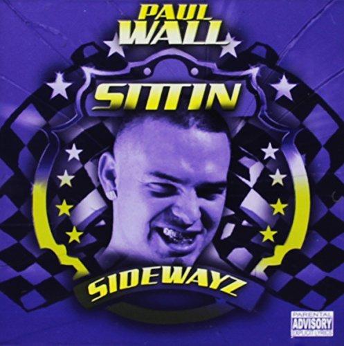 Sittin Sidewayz by Kool Kid & Paul Wall (2008-03-11)
