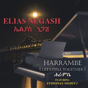 Harrambe (Let's Pull Together)