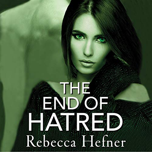 The End of Hatred audiobook cover art
