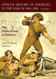 THE OFFICIAL HISTORY OF AUSTRALIA IN THE WAR OF 1914-1918: Volume X - The Australians at Rabaul
