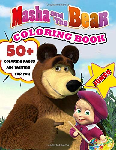 Masha And The Bear Coloring Book: 50+ High Quality Illustrations Of Masha And The Bear