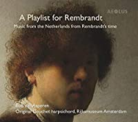 A Playlist For Rembran