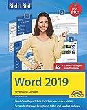 Word 2019 Bild für Bild erklärt. Komplett in Farbe. Für alle Einsteiger geeignet mit vielen Praxistipps - Philip Kiefer